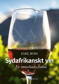 bokomslag Sydafrikanskt vin – En annorlunda vinbok
