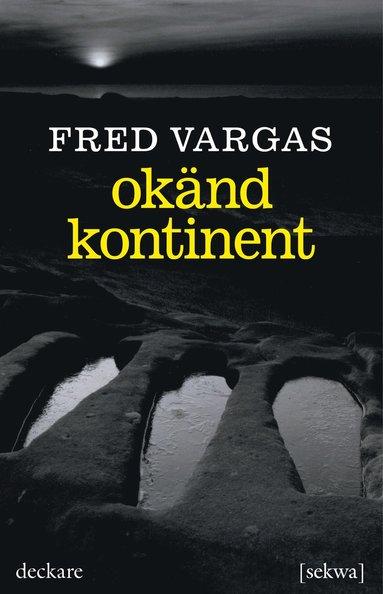 bokomslag Okänd kontinent