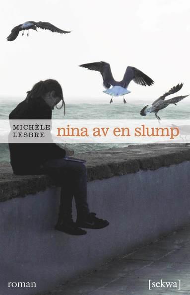 bokomslag Nina av en slump : roman