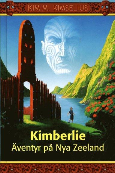 bokomslag Kimberlie : äventyr på Nya Zeeland
