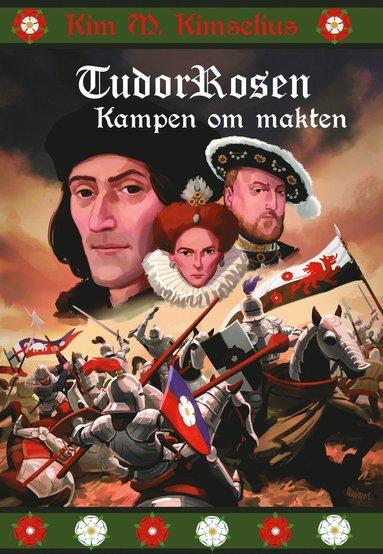 bokomslag TudorRosen - Kampen om makten