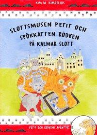 bokomslag Slottsmusen Petit och Spökkatten Rödben på Kalmar Slott