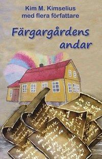 bokomslag Färgargårdens andar