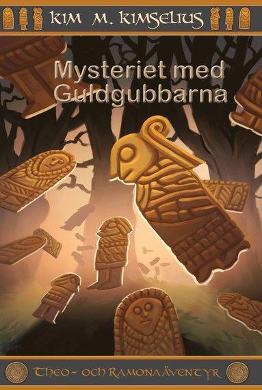 bokomslag Mysteriet med Guldgubbarna