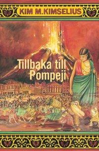 bokomslag Tillbaka till Pompeji