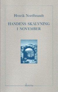 bokomslag Handens skälvning i november