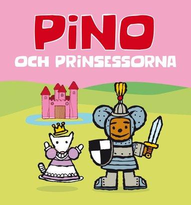 bokomslag Pino och prinsessorna