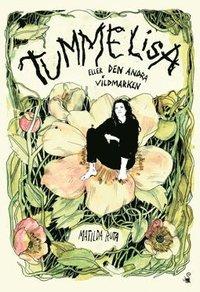 bokomslag Tummelisa : eller den andra vildmarken