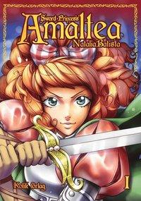 bokomslag Sword princess Amaltea. Bok 1