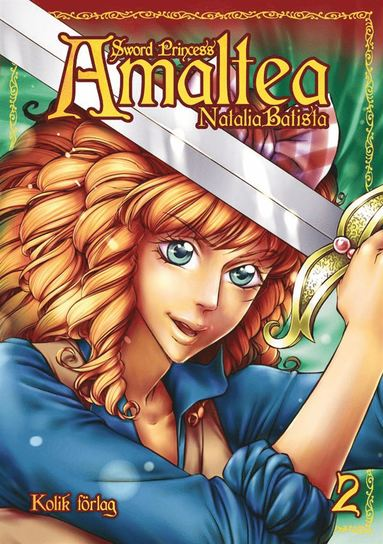 bokomslag Sword Princess Amaltea. Bok 2