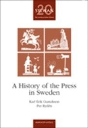 bokomslag A history of the press in Sweden