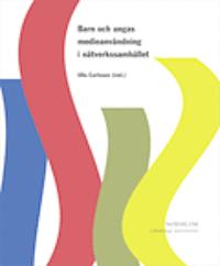 bokomslag Barn och ungas medieanvändning i nätverkssamhället