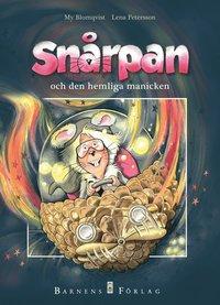 bokomslag Snårpan och den hemliga manicken