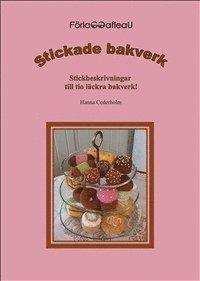 bokomslag Stickade bakverk : stickbeskrivningar till tio läckra bakverk