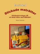 bokomslag Stickade Maträtter - Stickbeskrivningar till ett tiotal rätter med tillbehör