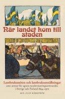 bokomslag När landet kom till staden : lantbruksmöten och lantbruksutställningar som arenor för agrara moderniseringssträvanden i Sverige och Finland 1844-1970
