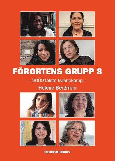 bokomslag Förortens grupp 8 : 2000-talets kvinnokamp