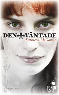 bokomslag Den väntade : första boken om Maria Magdalenas ättelinje