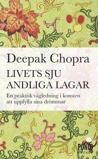 bokomslag Livets sju andliga lagar : en praktisk vägledning om att uppfylla sina dröm