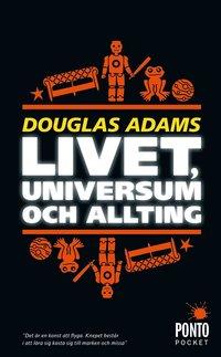 bokomslag Livet, universum och allting