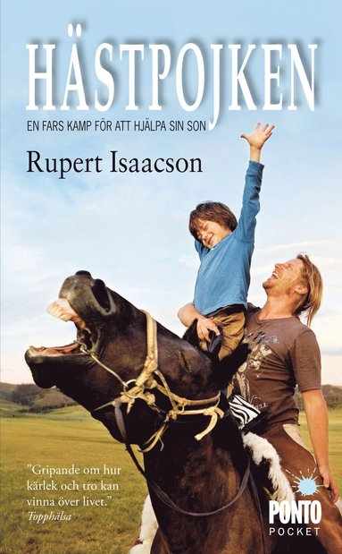 bokomslag Hästpojken : en fars kamp för att hjälpa sin son