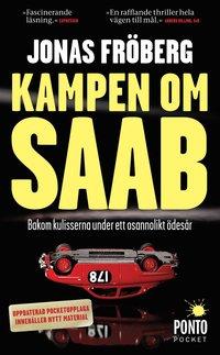 bokomslag Kampen om Saab : bakom kulisserna under ett osannolikt ödesår