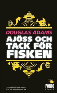 bokomslag Ajöss och tack för fisken