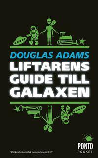 bokomslag Liftarens guide till galaxen : och en grej till