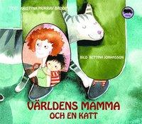 bokomslag Världens mamma och en katt