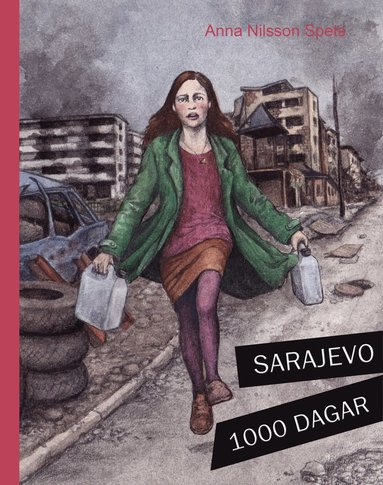 bokomslag Sarajevo 1000 dagar : jag, Alma