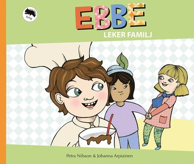 bokomslag Ebbe leker familj