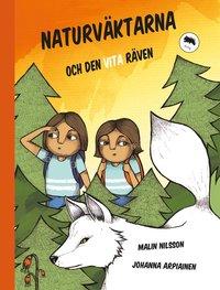 bokomslag Naturväktarna och den vita räven