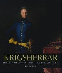 bokomslag Krigsherrar : militärhistoriens främsta befälhavare