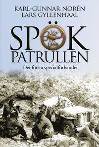 bokomslag Spökpatrullen : det första specialförbandet
