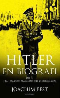 bokomslag Hitler : en biografi. D. 2