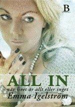 bokomslag All in : när livet är allt eller inget