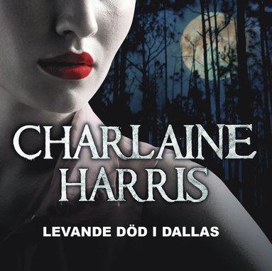 bokomslag Levande död i Dallas