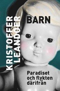 bokomslag Barn : Paradiset och flykten därifrån