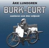 bokomslag Burk-Curt :  samlaren som blev miljonär