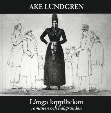 bokomslag Långa lappflickan : romanen och bakgrunden