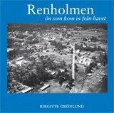bokomslag Renholmen - ön som kom in från havet