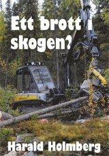 bokomslag Ett brott i skogen?