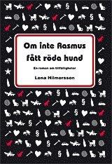 bokomslag Om inte Rasmus fått röda hund : en roman om tillfälligheter