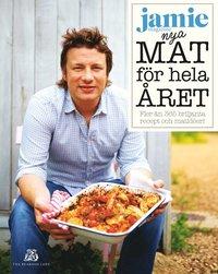bokomslag Nya Mat för hela året : fler än 365 briljanta recept och matidéer