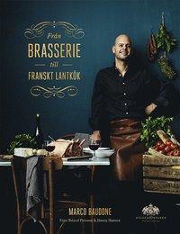 bokomslag Från brasserie till franskt lantkök