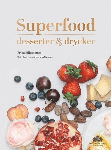 bokomslag Superfood : desserter och drycker