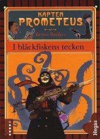 bokomslag Kapten Prometeus 1 - I bläckfiskens tecken