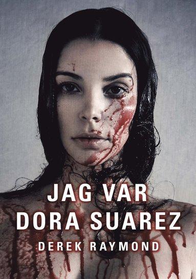 bokomslag Jag var Dora Suarez