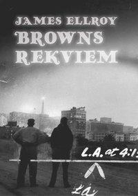 bokomslag Browns rekviem