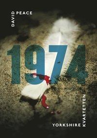 bokomslag 1974 : (första boken i Yorkshire-kvartetten)